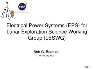 Electrical Power Systems (EPS) for Lunar Exploration Science Working Group (LESWG)