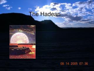 The Hadean