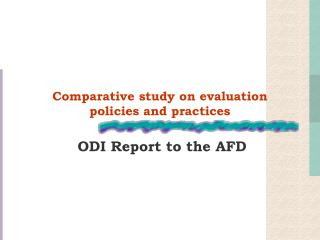Comparative study on evaluation  policies and practices