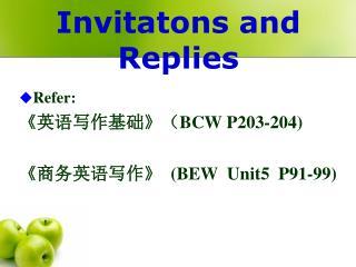 Invitatons and Replies