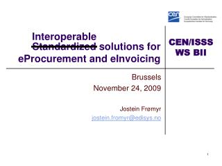 Standardized solutions for eProcurement and eInvoicing