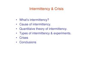 Intermittency & Crisis