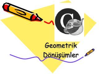 Geometrik Dönüşümler