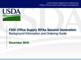 FSSI Office Supply BPAs Second Generation Background Information and Ordering Guide December 2010