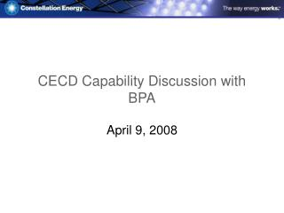 CECD Capability Discussion with BPA