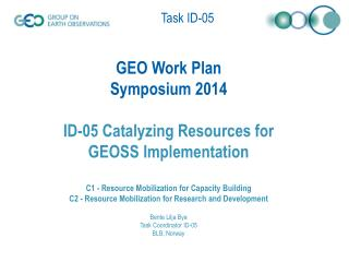 Key 2014 Outputs (Information for Society – GEO Global Initiatives)