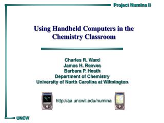 Using Handheld Computers in the  Chemistry Classroom