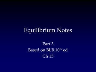 Equilibrium Notes