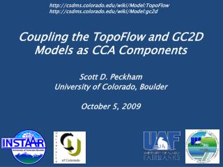 Coupling the TopoFlow and GC2D Models as CCA Components