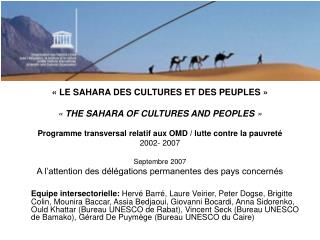 « LE SAHARA DES CULTURES ET DES PEUPLES » «  THE SAHARA OF CULTURES AND PEOPLES  »