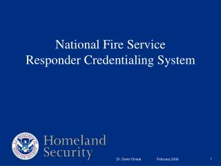National Fire Service Responder Credentialing System