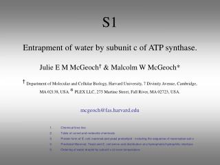 S1 Entrapment of water by subunit c of ATP synthase. Julie E M McGeoch †  & Malcolm W McGeoch*