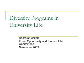 Diversity Programs in University Life
