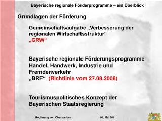 """Gemeinschaftsaufgabe """"Verbesserung der regionalen Wirtschaftsstruktur""""  """"GRW"""""""