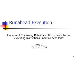 Runahead Execution