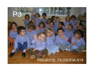 PROJECTE  FILOSOFIA 3/18