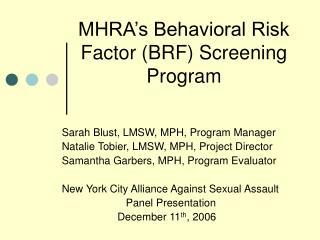 MHRA's Behavioral Risk Factor (BRF) Screening Program