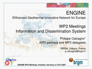 ENGINE WP2 Meetings, Potsdam, Germany, 9-12/01/2007