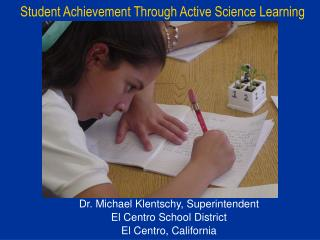 Student Achievement Through Active Science Learning