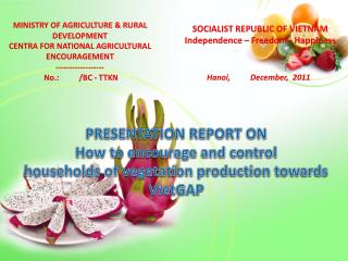 MINISTRY OF AGRICULTURE & RURAL DEVELOPMENT  CENTRA FOR NATIONAL AGRICULTURAL ENCOURAGEMENT