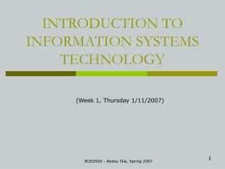 INTRODUCTION TO  INFORMATION SYSTEMS  TECHNOLOGY