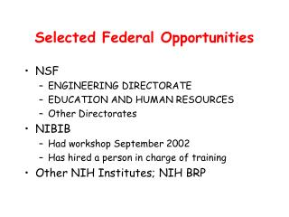 Selected Federal Opportunities