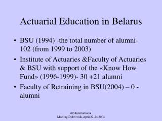 Actuarial Education in Belarus