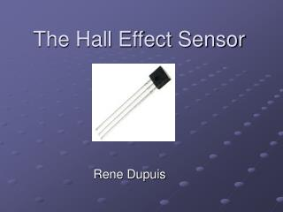 The Hall Effect Sensor