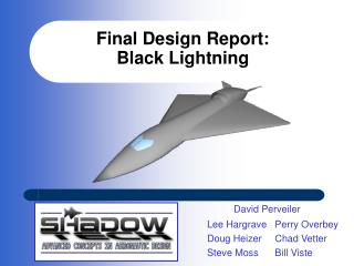 Final Design Report: Black Lightning