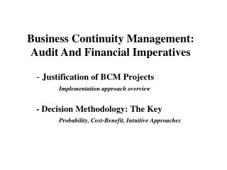 Business Continuity Management: Audit And Financial Imperatives