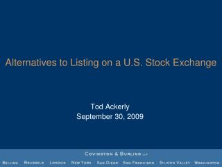 Alternatives to Listing on a U.S. Stock Exchange