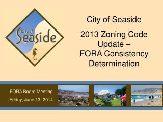 FORA Board Meeting Friday, June 13, 2014