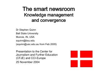 The smart newsroom Knowledge management and convergence