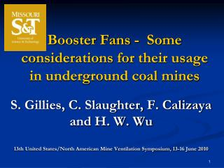 Booster Fans -  Some considerations for their usage in underground coal mines