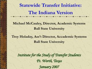 Statewide Transfer Initiative: The Indiana Version