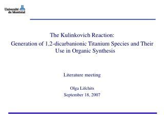 The Kulinkovich Reaction: