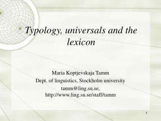 Typology, universals and the lexicon