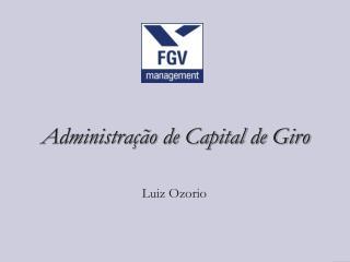 Administração de Capital de Giro