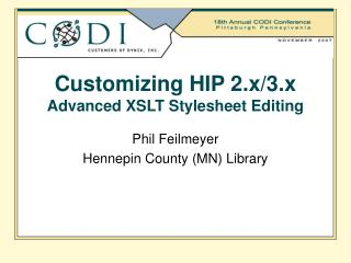 Customizing HIP 2.x/3.x Advanced XSLT Stylesheet Editing