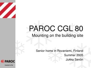 PAROC CGL 80 Mounting on the building site