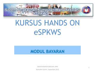 KURSUS HANDS ON  eSPKWS
