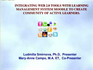 Ludmilla Smirnova ,  Ph.D ,  Presenter Mary-Anne Campo , M.A.  ET,   Co-Presenter