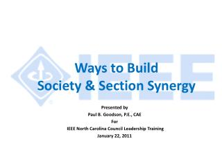 Ways to Build  Society & Section Synergy