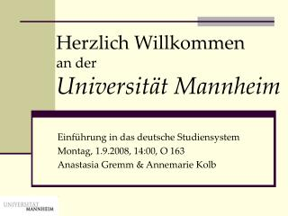 Herzlich Willkommen an der Universität Mannheim