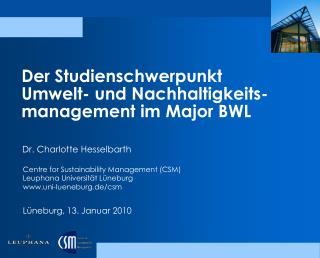 Der Studienschwerpunkt Umwelt- und Nachhaltigkeits-management im Major BWL