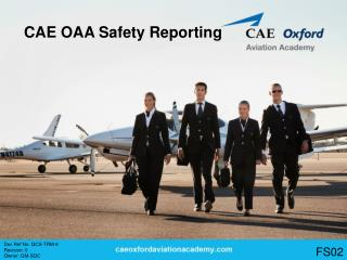 CAE OAA Safety Reporting