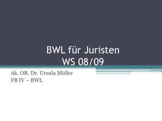 BWL für Juristen WS 08/09