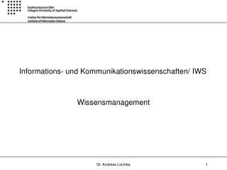 Informations- und Kommunikationswissenschaften/ IWS