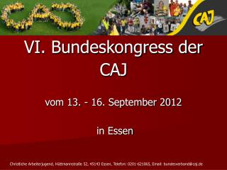 VI. Bundeskongress der CAJ  vom 13. - 16. September 2012  in Essen