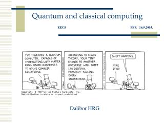 Quantum and classical computing